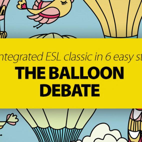 Học mà chơi với 6 bước của trò The Ballon Debate