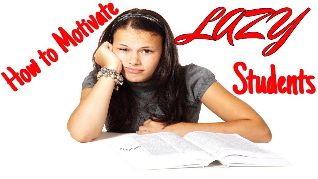 Động viên những học sinh lười biếng luôn là vấn đề của nhiều giáo viên